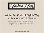 Winter Fur Coats: A Stylish Way to Stay Warm This Winter
