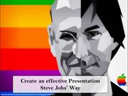Create an effective Presentation Steve Jobs' Way