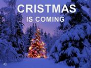 cristmasiscoming-101118101114-phpapp01