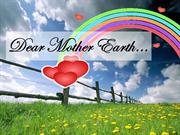 Dear Mother Earth