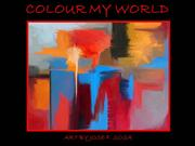 Colour My World  Abstract Art