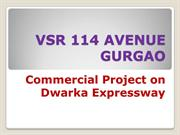 VSR 114 AVENUE GURGAO 12 % ASSURED RETURN-9811970651