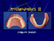 INTRODUCTION TO COMLETE DENTURE PROSTHODONTICS