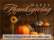 Thanksgiving traditions and celebrations