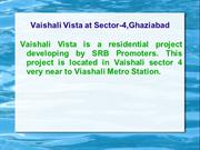 Vaishali Vista,Vaishali Vista 9278724242,Vaishali Vista at Sector-4