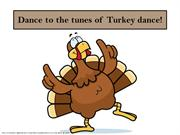 Dance to the tunes of Turkey dance!