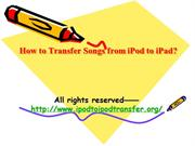 How to Transfer Songs from iPod to iPad