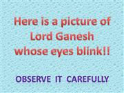 Lord Ganesh blinking his eyes