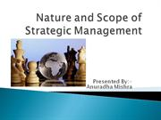 Nature and Scope of Strategic Management