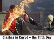 Clashes in EGYPT - The Fifth day