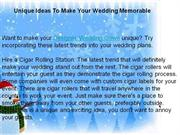 Unique Ideas To Make Your Wedding Memorable
