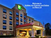 Holiday Inn Express and Suites La Place Louisiana