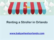 Renting a Stroller in Orlando