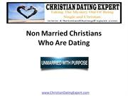 Non Married Christians Who Are Dating