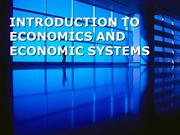 1 INTRODUCTION TO ECONOMICS AND ECONOMIC SYSTEMS