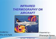 INFRARED THERMOGRAPHY ON AIRCRAFT