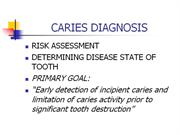 CARIES DIAGNOSIS(D)