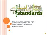 Common Standards for the Sustaining the vision