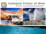 Geological process of wind group-4 spav 1st year planning