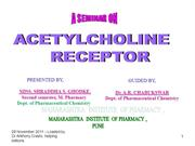 Acetylcholine receptor, Shraddha Godke, Loaded by Dr Anthony