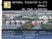 Natural Disasters and their Impact on Town Planning- Group 4- spav 1 y