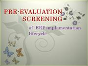 PRE-EVALUATION SCREENING