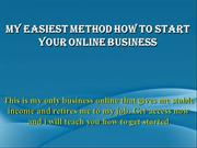 Easy And Spoon-feed Method To Earn $300/day With Your Online Business
