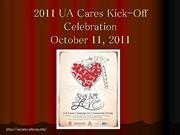 2011 UA Cares Kick-Off Celebration_v2 [Autosaved]