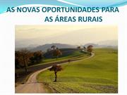 AS NOVAS OPORTUNIDADES PARA O MUNDO RURAL