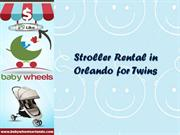 Stroller Rental in Orlando for Twins