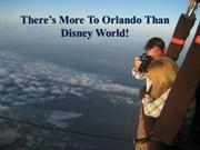 There's More To Orlando Than Disney World!