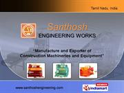 Santhosh Engineering Works Tamil Nadu India