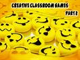 CREATIVE CLASSROOM GAMES - PART 2