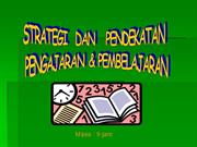 STRATEGI DAN PENDEKATAN P&P