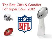 Super Bowl 2012 is Coming. Are YOU Ready?