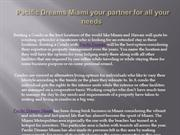Pacific Dreams Miami your partner for all your needs
