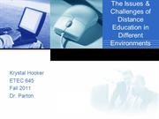 Krystal Hooker ETEC 645 Issues & Challenges of Distance Education in D