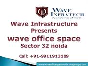Wave Office Space Noida Call 9911913109