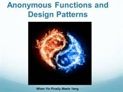 Anonymous Functions and Design Patterns