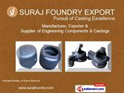 SURAJ FOUNDRY  Uttar Pradesh India