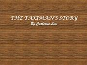 The Taximan's Story