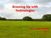 Growing Up with Technologies