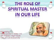 THE ROLE OF SPIRITUAL MASTER IN OUR LIFE