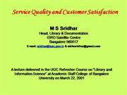 Serive Quality and Customer Satisfaction
