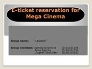 E-ticket reservation for Mega Cinema 2