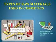 TYPES OF RAW MATERIALS USED IN COSMETICS
