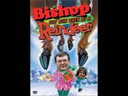 Bishop Got Run Over By a Reindeer