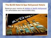 Hollywood Hotels, Hotels in North Hollywood.