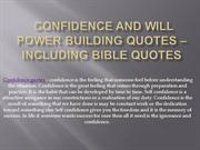 Confidence and Will Power building quotes _ including Bible Quotes