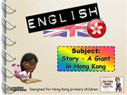 Tom's TEFL - Story: A Giant in Hong Kong
